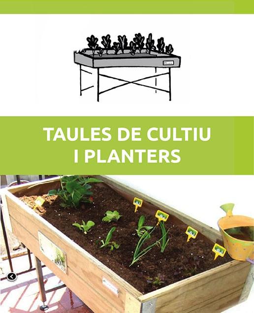 Taules de cultiu i planters